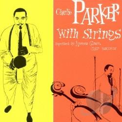 Parker, Charlie - With Strings CD Cover Art