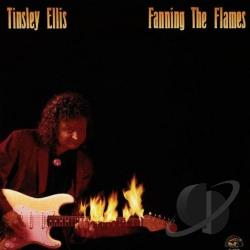 Ellis, Tinsley - Fanning the Flames CD Cover Art