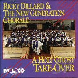 Dillard, Ricky - Holy Ghost Take-Over CD Cover Art