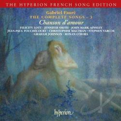 Faure, G. - Gabriel Faure: The Complete Songs, Vol. 3 CD Cover Art