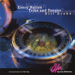Drake, Bill - Every Nation Tribe and Tongue CD Cover Art