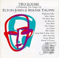 John, Elton / Taupin, Bernie - Two Rooms: Celebrating The Songs Of Elton John & Bernie Taupin. CD Cover Art