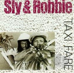 Sly & Robbie - Taxi Fare CD Cover Art