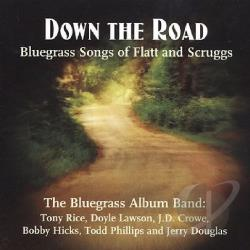 Bluegrass Album Band - Down The Road: Songs Of Flatt & Scruggs CD Cover Art