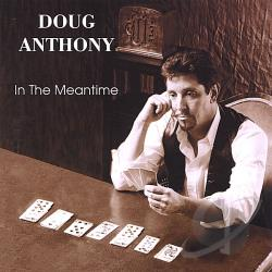 Anthony, Doug - In the Meantime CD Cover Art