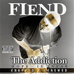 Fiend - Addiction: Screwed CD Cover Art