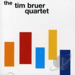 Bruer, Tim - Tim Bruer Quartet CD Cover Art