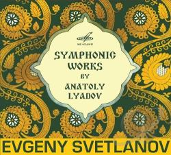 Conductor E. Svetlanov - Symphonic Works by Anatoly Lyadov CD Cover Art