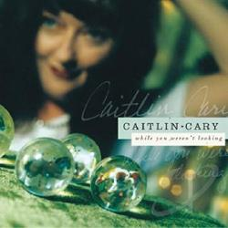 Cary, Caitlin - While You Weren't Looking CD Cover Art