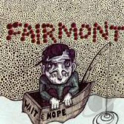 Fairmont - Wait & Hope CD Cover Art