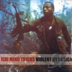 Jedi Mind Tricks - Violent by Design LP Cover Art