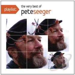 Seeger, Pete - Playlist: The Very Best of Pete Seeger CD Cover Art
