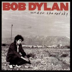 Dylan, Bob - Under The Red Sky CD Cover Art