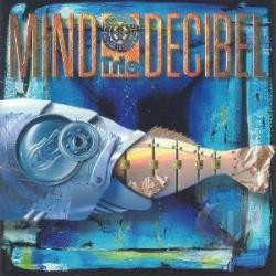 Mind The Decibel CD Cover Art