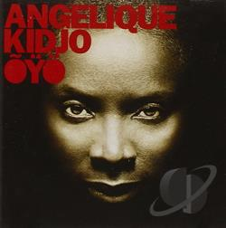Kidjo, Angelique - Oyo CD Cover Art