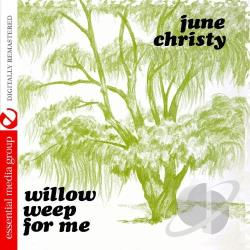 Christy, June - Willow Weep For Me CD Cover Art