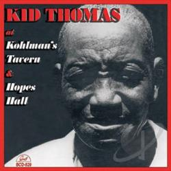 Thomas, Kid - At Kohlman's Tavern & Hopes Hall CD Cover Art