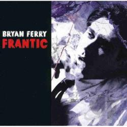 Ferry, Bryan - Frantic CD Cover Art
