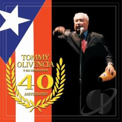 Olivencia, Tommy - 40 Aniversario CD Cover Art