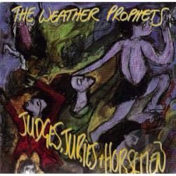 Weather Prophets - Judges Juries & Horsemen CD Cover Art