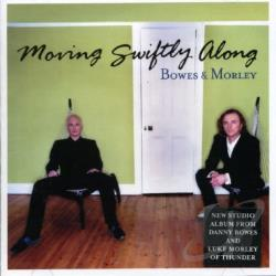 Bowes & Morley - Moving Swiftly Along CD Cover Art
