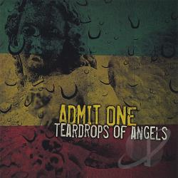 Admit One - Teardrops Of Angels CD Cover Art