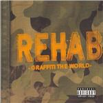 Rehab - Graffiti the World (Re-Issue) DB Cover Art
