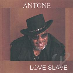 Antone - Love Slave CD Cover Art