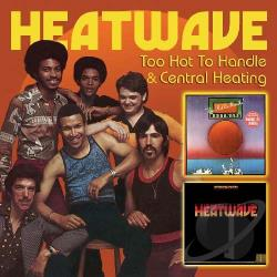 Heatwave - Too Hot to Handle/Central Heating CD Cover Art