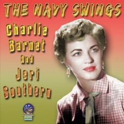 Barnet, Charlie / Barnet, Charlie & His Orchestra / Southern, Jeri - Navy Swings CD Cover Art