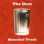 Dam - Beautiful Trash CD Cover Art