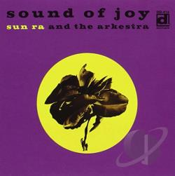 Sun Ra Arkestra - Sound of Joy CD Cover Art