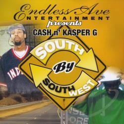 Cash & Kasper G - South By Southwest CD Cover Art