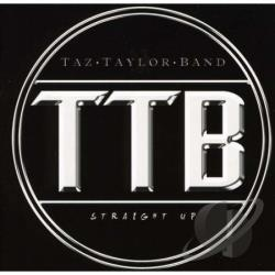 Taylor, Taz Band / Taz Taylor - Straight Up CD Cover Art