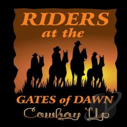 Riders At the Gates of Dawn - Cowboy Up CD Cover Art