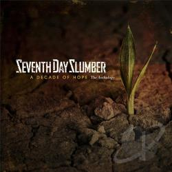 Seventh Day Slumber - Decade of Hope CD Cover Art