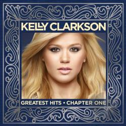 Clarkson, Kelly - Greatest Hits, Chapter 1 CD Cover Art