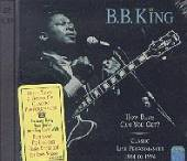 King, B.B. - How Blue Can You Get? Classic Live Performances 1964 To 1994 CD Cover Art