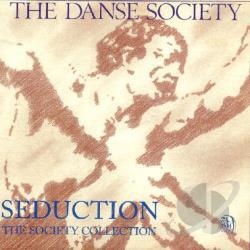 Danse Society - Seduction: The Society Collection CD Cover Art