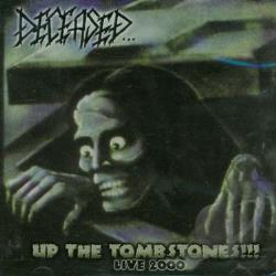 Deceased - Up The Tombstones Live 2000 CD Cover Art
