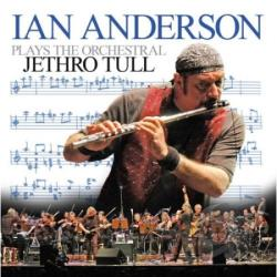 Anderson, Ian - Ian Anderson Plays The Orchestral Jethro Tull LP Cover Art