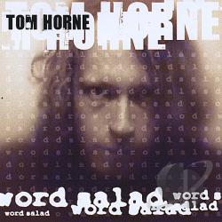 Horne, Tom - Word Salad CD Cover Art