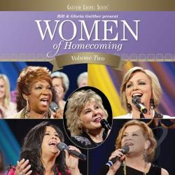 Gaither, Bill / Gaither, Bill & Gloria / Gaither, Gloria - Women of Homecoming, Vol. 2 CD Cover Art
