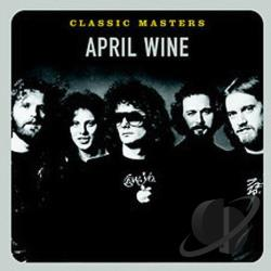 April Wine - Classic Masters CD Cover Art