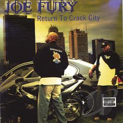 Fury, Joe - Return To Crack City CD Cover Art