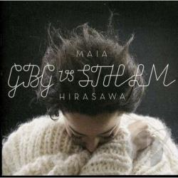 Hirasawa, Maia - GBG Vs STHLM CD Cover Art