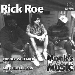 Roe, Rick - Monk's Modern Music CD Cover Art