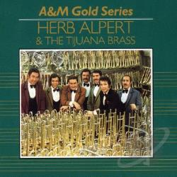 Alpert, Herb / Tijuana Brass - A&M Gold Series CD Cover Art