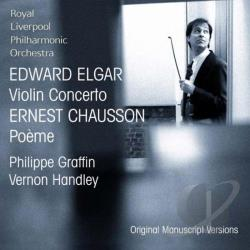 Graffin: vln / Royal Liverpool - Elgar: Violin Concerto; Chausson: Po�me CD Cover Art