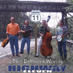 Highway 11 - Two Different Worlds CD Cover Art